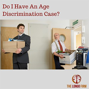 Do I Have an Age Discrimination Case?