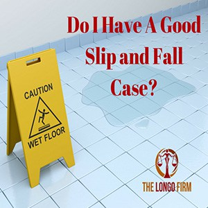 Do I Have a Good Slip and Fall Case?