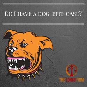Do I Have A Dog Bite Case?